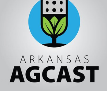 Introducing the New, Weekly Arkansas AgCast